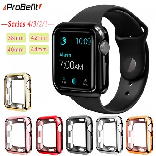 ProBefit TPU Slim Soft Case for Apple Watch Series 1 2 3 38MM 42MM Plating Protective Cover for iwatch Series 4 40MM 44MM