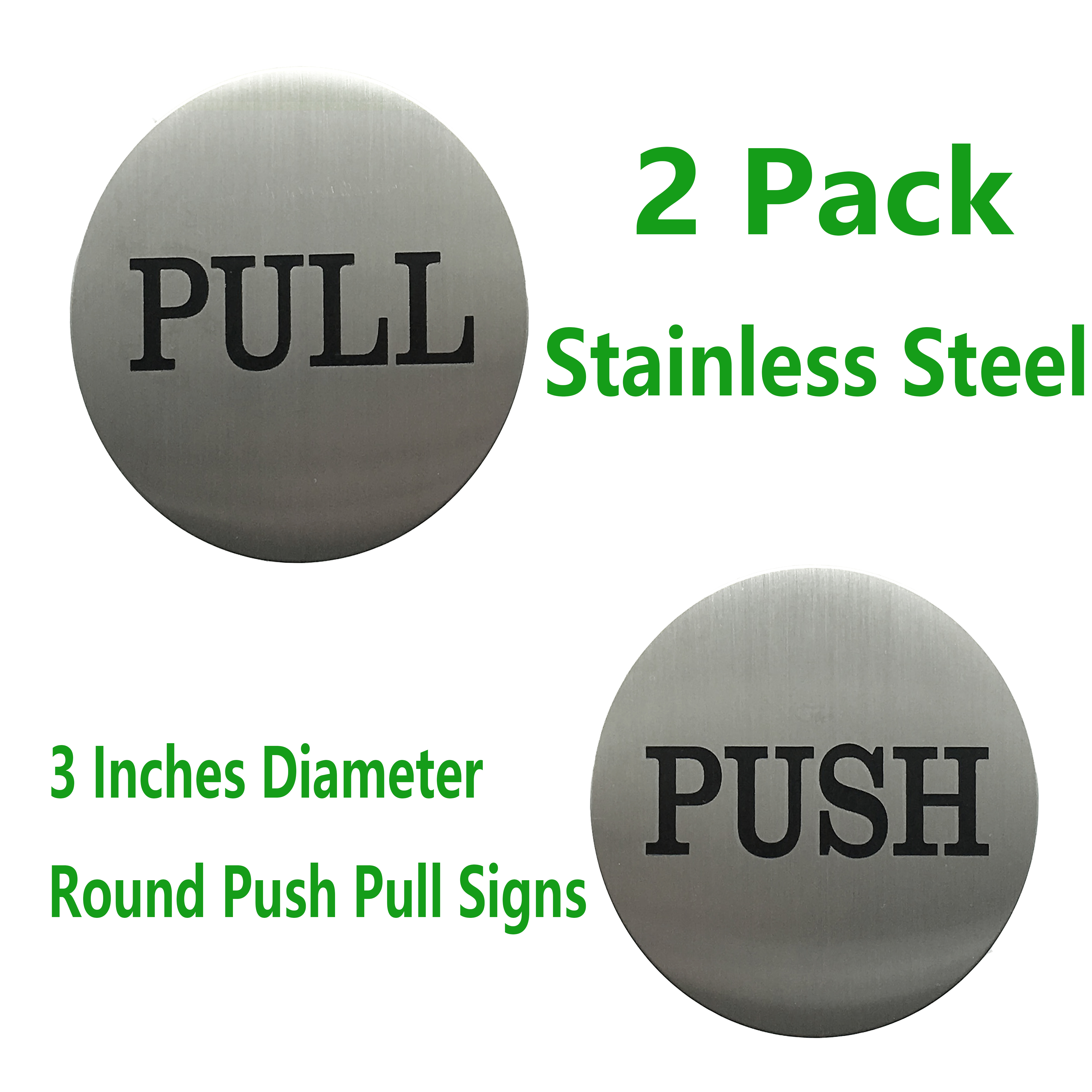 2 Pair 3 Round Engraved Push Pull Door Signs Set Premium Stainless Steel Self Adhesive Vinyl Stickers For Indoor Outdoor Use Brushed Silver Item No