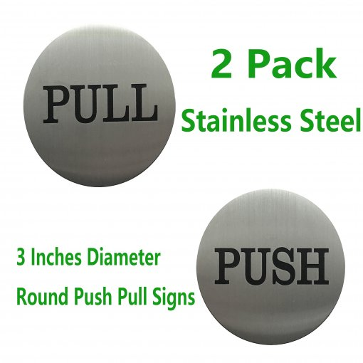 2 Pair 3  Round Engraved Push Pull Door Signs Set Premium Stainless Steel Self Adhesive Vinyl Stickers for Indoor & Outdoor Use(Brushed Silver)