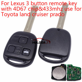 For Lexus 3 button remote key with 4D67 chip with 433mhz use for Toyota land cruiser prado