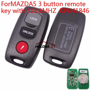 For Mazda 5 series 3 button remote key  with 313.8MHZ    KPU41846
