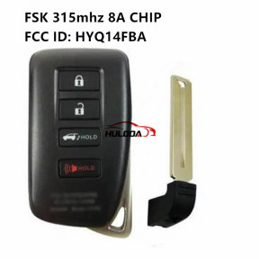 For lexus 4 Button  Full Intelligent Remote Key (SUV) Board FSK315mhz 2110 8A CHIP  FCC ID: HYQ14FBA  for Lexus_NX200 (Matte Surface) TOY12