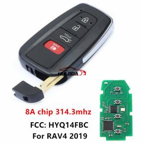 for Toyota Smart Remote Key Fob 314.3MHz 8A Chip  for Toyota RAV4 2019 - FCC: HYQ14FBC