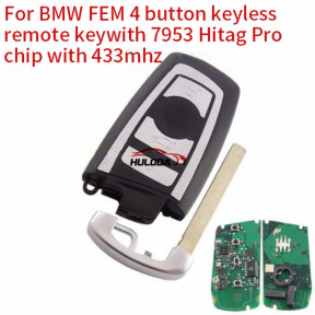 For BMW FEM 4 button keyless remote key 7953 Hitag Pro chip with  434mhz