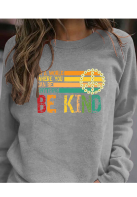 Be Kind Graphee Sweatshirts