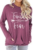 Rose Red Faith Over Fear Printed Round Neck Long Sleeve T-shirt