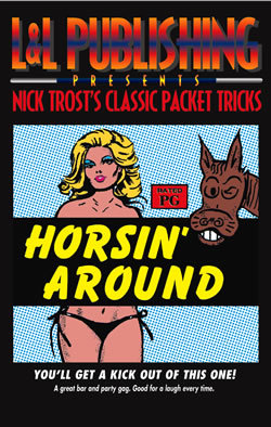 Nick Trost Classic Packet Tricks - Horsin Around