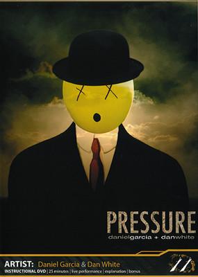PRESSURE by Daniel Garcia and Dan White (DVD)