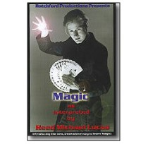 Magic as Interpreted by Reed Michael Lucas DVD