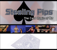 Stealing Pips: The Card Magic of Oz (DVD)