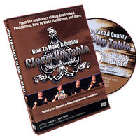 How to Make a Close Up Table by James L. Clark - DVD