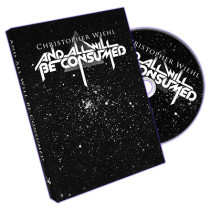 And All will be Consumed by Christopher Wiehl (DVD + Gimmick)