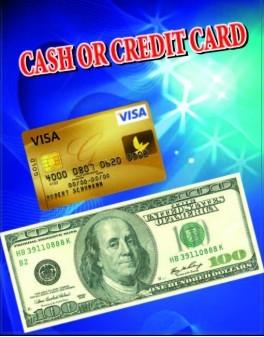 Cash or Credit Card