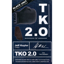 TKO 2.0 Gimmick only (Black) by Jeff Kaylor - Trick
