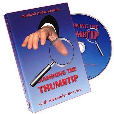Examining The Thumbtip by Alexander De Cova - DVD