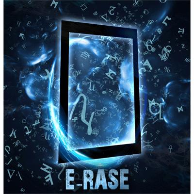 * E-Rase by Julien Arlandis