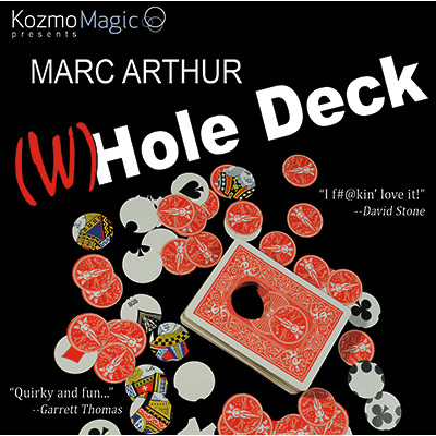 The (W)Hole Deck (DVD and Gimmick) by Marc Arthur and Kozmomagic