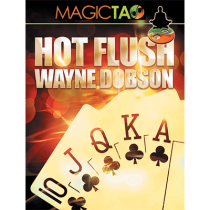 Hot Flush by Wayne Dobson and MagicTao