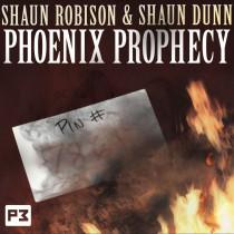 * Phoenix Prophecy by Shaun Robison & Shaun Dunn (DVD + Gimmick)