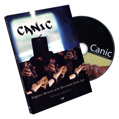 * Canic (DVD and Gimmick) by Nicholas Lawrence and SansMinds