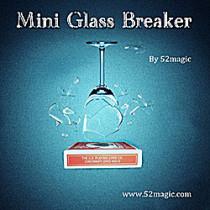 Mini Glass Breaker by 52magic