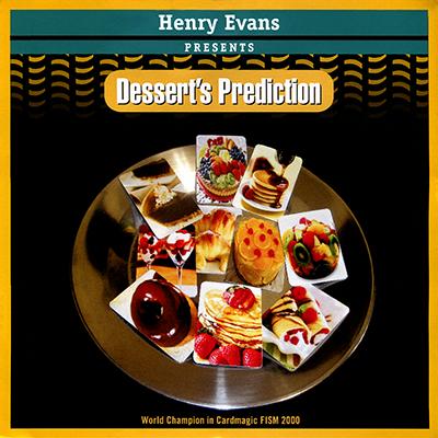 * Dessert's Prediction by Henry Evans - Trick