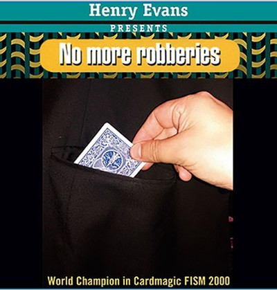 No More Robberies by Henry Evans