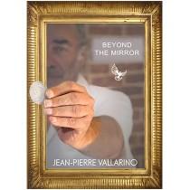 Beyond the Mirror by Jean-Pierre Vallarino