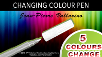 * Color Changing Pen by Jean-Pierre Vallarino