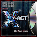* X-act (Gimmicks and Online Instructions) by Mike Kirby