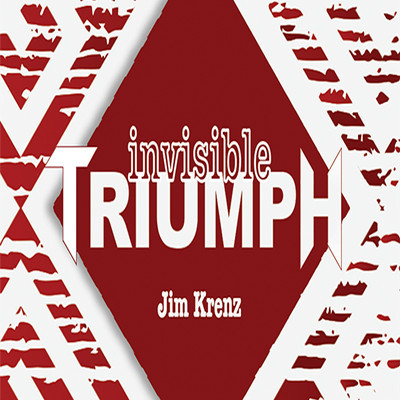 * Invisible Triumph (Gimmicks and Online Instructions) by Jim Krenz