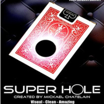 SUPER HOLE by Mickael Chatelain
