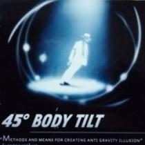 The Lean - Gimmick (45° Body Tilt)
