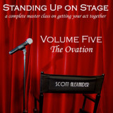 Standing Up On Stage Volume 5 The Ovation (DVD) by Scott Alexander