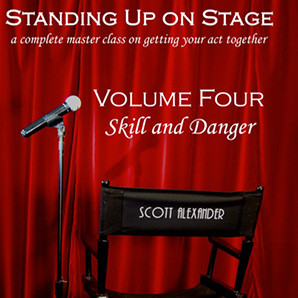 Standing Up on Stage Volume 4 Feats of Skill and Danger (DVD) by Scott Alexander