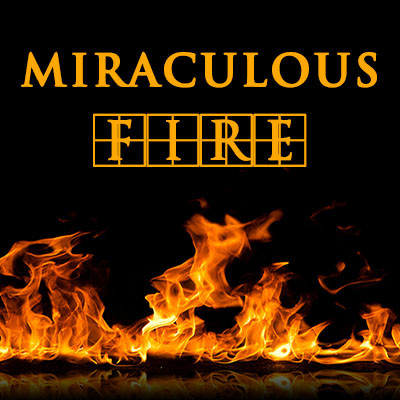 Miraculous Fire - Rechargeable