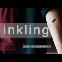 * INKLING by Abdullah Mahmoud