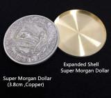 Expanded Shell Super Morgan Dollar (Brass)