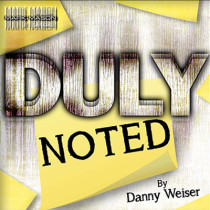 * DULY NOTED by Danny Weiser