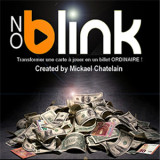 * NO BLINK by Mickael Chatelain