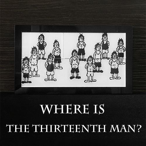 Where is the Thirteenth Man?
