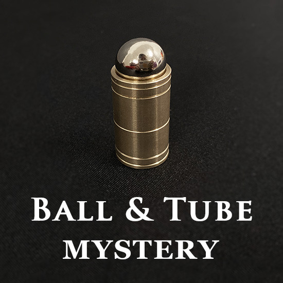 Ball & Tube Mystery (Brass)