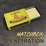 Matchbox Penetration by J.C Magic