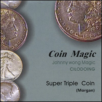 Super Triple Coin (Morgan Dollar, with DVD) by Johnny Wong
