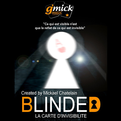 * BLINDED (Gimmick and Online Instructions) by Mickael Chatelain