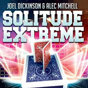 Solitude Extreme by Joel Dickinson and Alec Mitchell