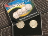 Mighty Power Coin (Walking Liberty Half Dollar) by Oliver Magic