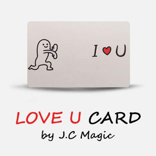LOVE U Card by J.C Magic