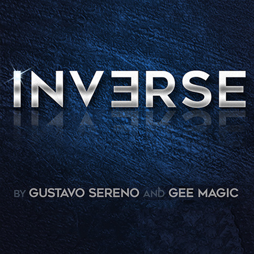 INVERSE by Gustavo Sereno and Gee Magic