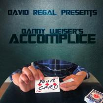 * ACCOMPLICE by Danny Weiser & David Regal